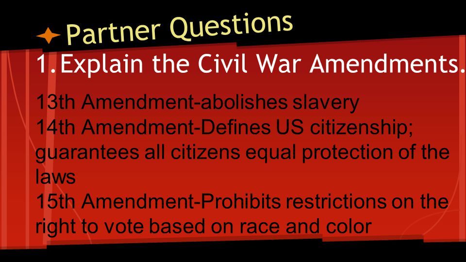 Partner Questions Identify and explain the amendments (5) that expand voting rights. [Excluding the 15th]